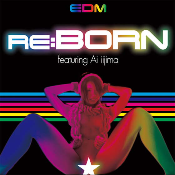 ジャケット:Re:born -featuring Ai iijima